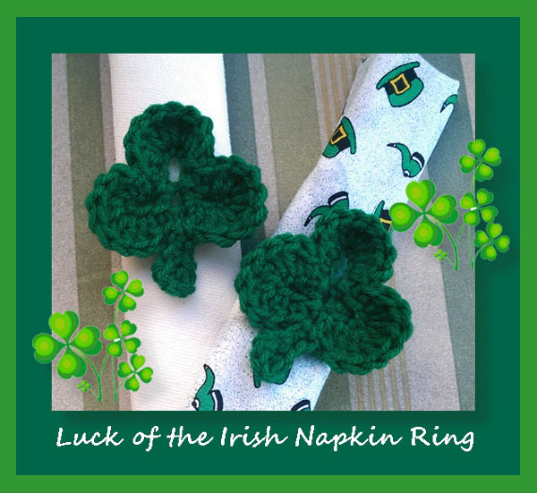 www.crochetmemories.com/blog Free pattern for St Patrick's Day napkin rings