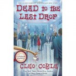 """Dead to the Last Drop"" by Celo Coyle"
