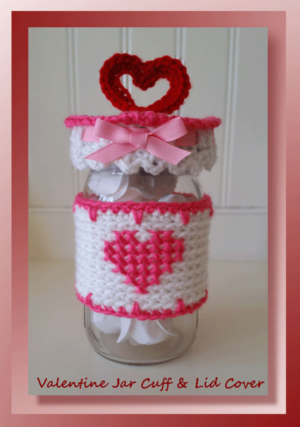 Valentine jar cuff lid cover free crochet valentine pattern valentine jar cuff lid cover negle Image collections