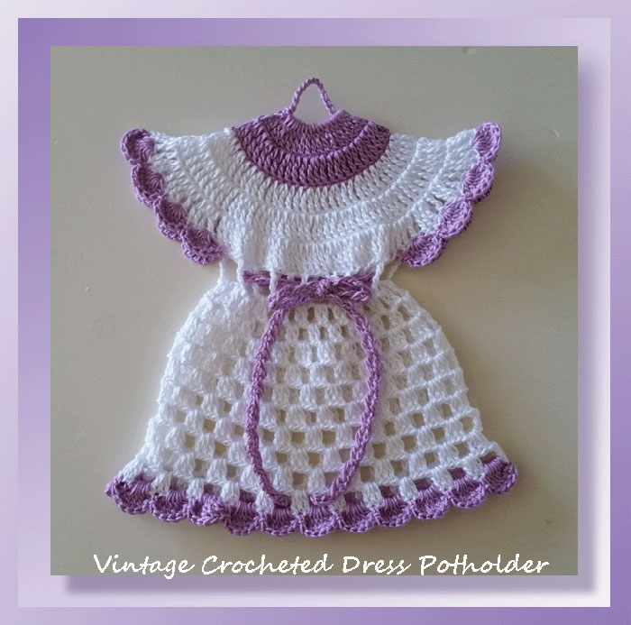 Pattern Review Vintage Crocheted Dress Potholder Crochet