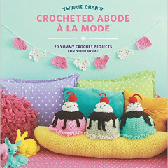 Book Review – Crocheted Abode A La Mode