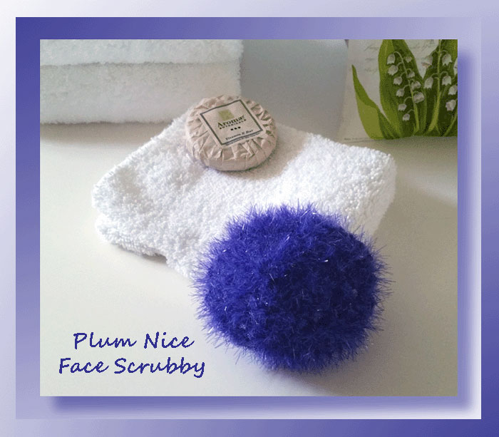 A Healthy Face Routine And Plum Nice Face Scrubby Pattern Crochet