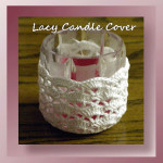 Lacy Candle Holder Cover