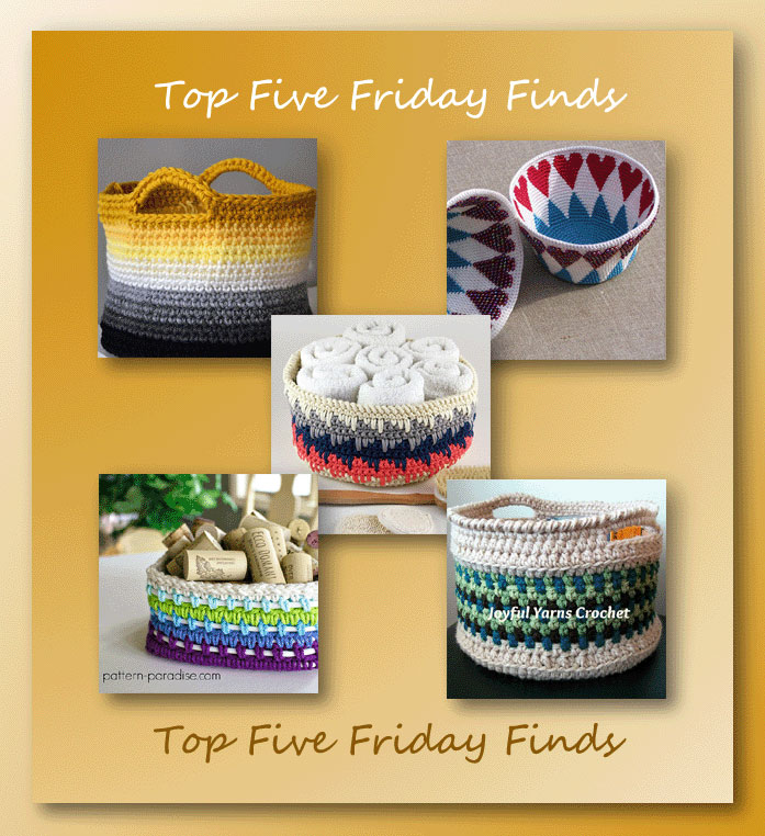 Top Five Friday Finds in functional crochet baskets