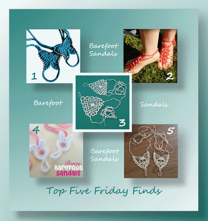 Top Five Friday Finds in free crochet barefoot sandal patterns