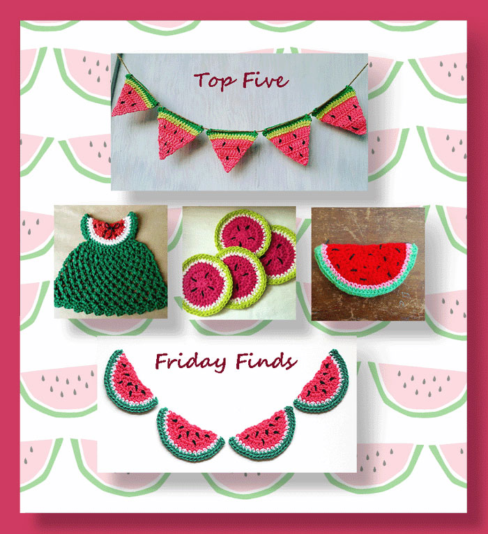 Top Five Friday Finds for Crochet Watermelon Patterns