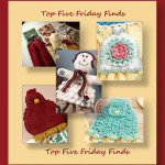 Top Five Friday Finds in crochet towel topper patterns