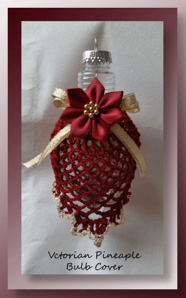 Victorian Pineapple Bulb Cover Free Christmas Pattern