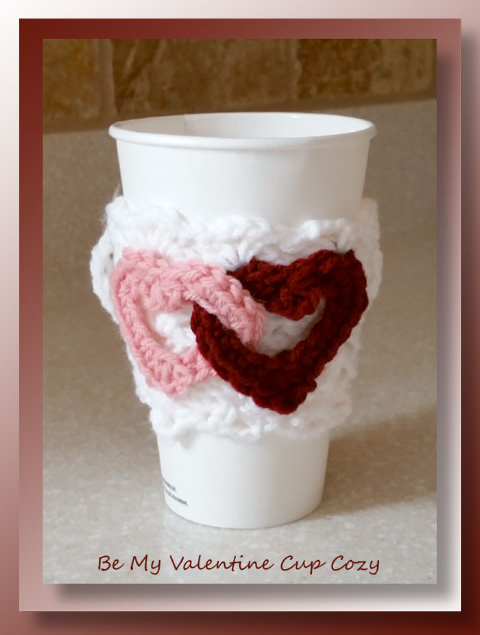 Be My Valentine Cup Cozy