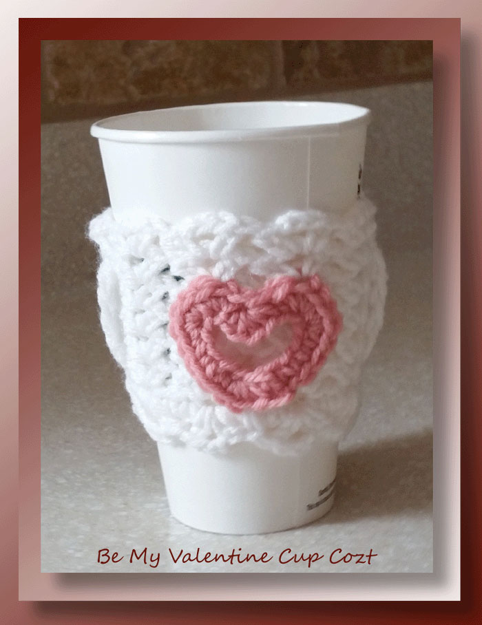 Be My Valentine Cup Cozy - free crochet pattern for a Valentine cup cozy