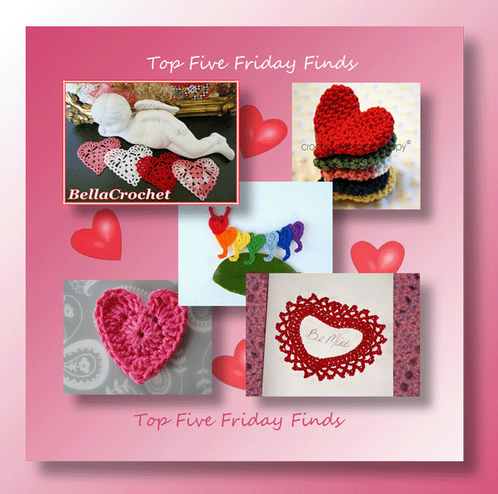 Top Five Friday Finds for free crochet Valentine heart applique patterns