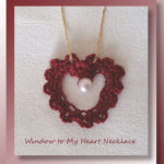Window to My Heart Necklace - free crochet Valentine heart shaped necklace pattern