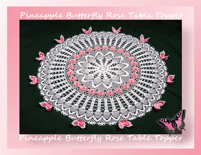 crochet table topper patterns pineapple butterfly rose table topper. Black Bedroom Furniture Sets. Home Design Ideas